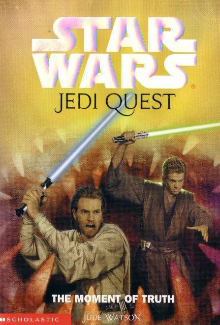 Jedi Quest: The Moment of Truth   Wookieepedia   FANDOM ...