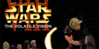 Star Wars Episode VIII: The Volatile Vision