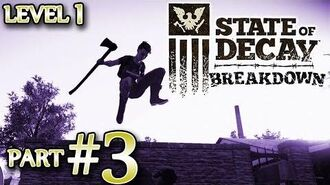 Ⓦ State of Decay Breakdown Walkthrough Guide ▪ Part 3, Finishing up Level 2 Challenges, Other Tips