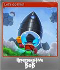 Hypersensitive Bob Foil 6