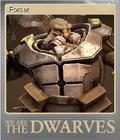 We Are The Dwarves Foil 1