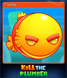 Kill The Plumber Card 4