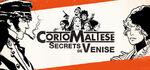 Corto Maltese Secrets of Venice Logo