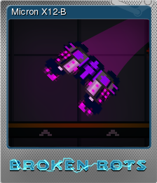 Broken Bots Foil 7