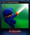 10 Second Ninja Card 1.png