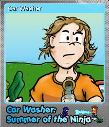 Car Washer Summer of the Ninja Foil 1