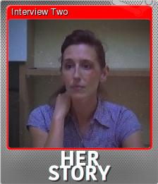 Her Story Foil 2