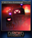 Droid Assault P-BS Police Bombsquad