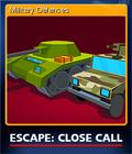 Escape Close Call Card 4