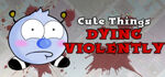 Cute Things Dying Violently Logo