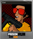 Prison Run and Gun Foil 5