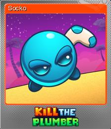 Kill The Plumber Foil 8