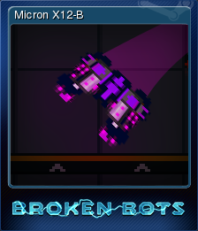 Broken Bots Card 7