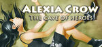 Alexia Crow and the Cave of Heroes Logo