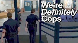 We're Definitely Cops