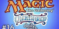 Unhinged (MtG 16)