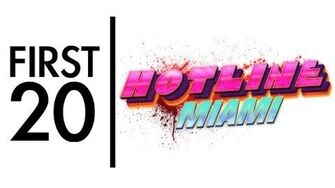 Hotline Miami - First20