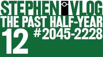 The Past Half-Year 12
