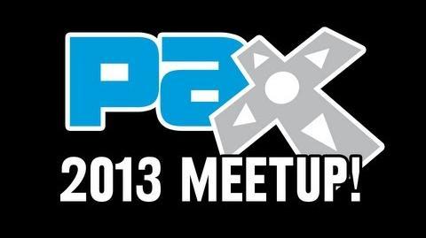 PAX Prime 2013 Meetup!