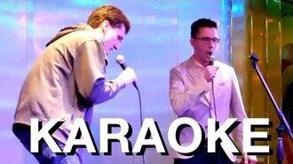 Stephen & Alex Do Karaoke
