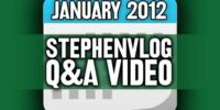 StephenVlog Q&A - January 2012