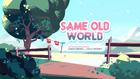 Same Old World 000.png