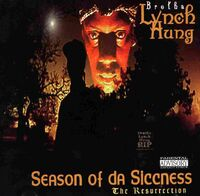 Brotha Lynch Hung-Season Of Da Siccness cover front