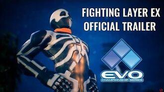 Fighting Layer EX - EVO 2017 Trailer feat. Skulomania & Darun - PS4