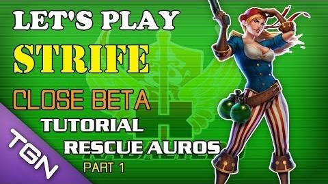 Let's Play Strife (Close Beta) - Tutorial - Rescue Auros (Part 1)