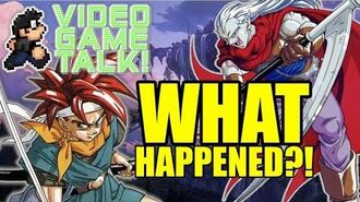 """What Ever Happened to the """"Chrono Trigger"""" Series? VIDEO GAME TALK!"""