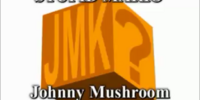 Johnny Mushroom and the Kingdoms