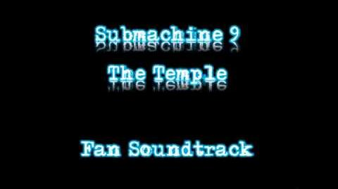 Submachine 9 The Temple Fan Soundtrack - 09 - Submerged Machine