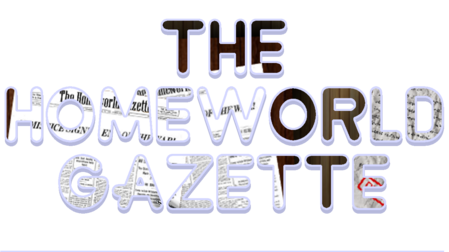 Homeworld gazette