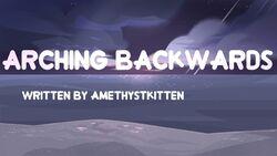Arching backwards