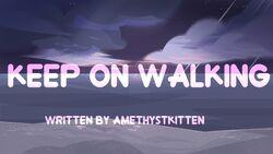 Keep-On-Walking-TitleCard