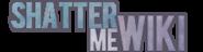 w:c:shatterme