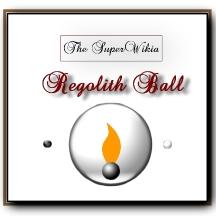 File:SuperWikia; Regolith Ball Acollade.jpeg