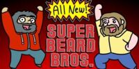 Super Beard Bros. Reboot