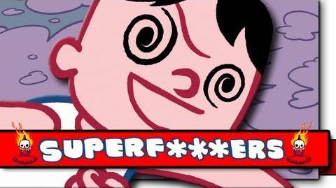 Chug the Drug - (SuperF***ers - Ep. 12)