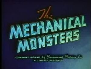 2 Mechanical monsters