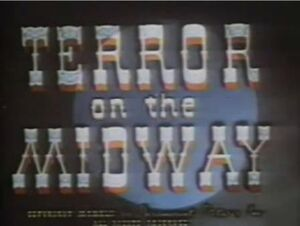 9 Terror on the Midway