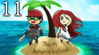Adorabolical Plays Sunburn Islands 11 No Way I'm Totally Fire Earth Type Sorry Relly