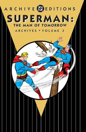 Archive Editions Man of Tomorrow 03