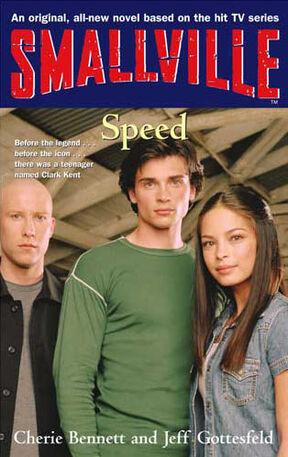 Smallville YA novel 05 Speed