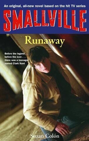 File:Smallville YA novel 07 Runaway.jpg