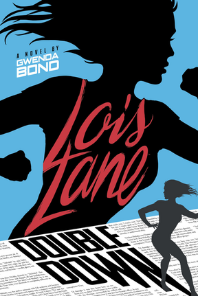 Lois Lane Double Down