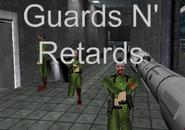 GuardsNRetardsPoster