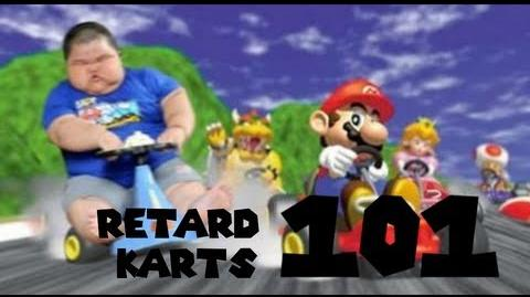 Retarded64 Retard karts 101