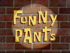 Funny Pants