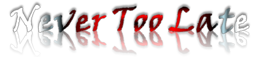 File:Never Too Late Banner.png